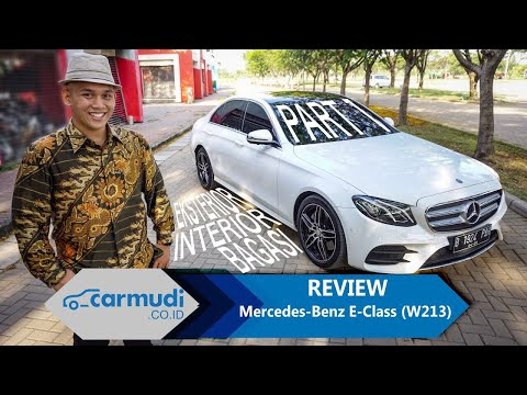 REVIEW Mercedes-Benz E-Class (W213) 2016 Indonesia: Penumpang Ok, Nyetir Ok! (PART 1 Dari 2)