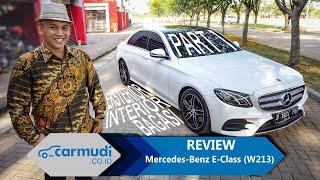 REVIEW Mercedes-Benz E-Class (W213) 2016 Indonesia: Penumpang Ok, Nyetir Ok! (PART 1 dari 2)