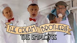 The Employee - The Cream Brothers