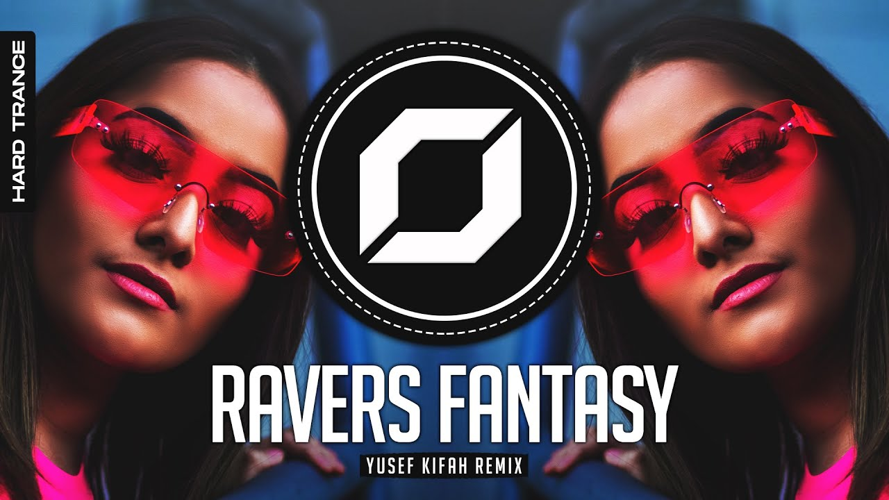 HARD-TRANCE ◉ Manian - Ravers Fantasy (Yusef Kifah Remix)