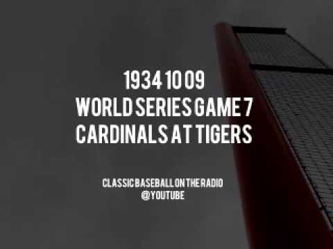 1934 10 09   World Series Game 7   Cardinals at Tigers Complete Baseball Radio Broadcast