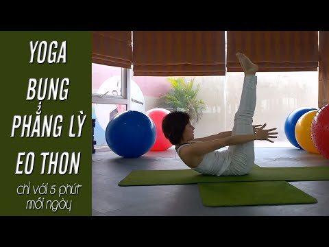 YOGA Bụng phẳng lì, eo thon chỉ với 5 phút yoga mỗi ngày