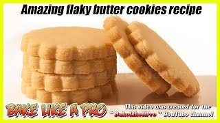 Easy Flaky Butter Cookies Recipe   Amazing Shortbread Cookies Recipe