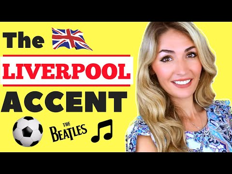 Learn the LIVERPOOL/ SCOUSE Accent