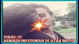 Download Video Viral !!! remaja ini ciuman di atas motor MP3 3GP MP4