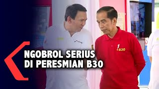 Jokowi dan Ahok Ngobrol Serius di Peresmian B30