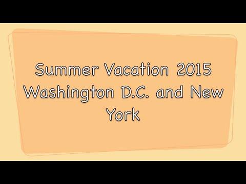 FAMILY VACATION TO WASHINGTON DC AND NY