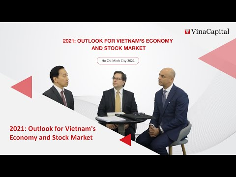 2021: Outlook For Vietnam's Economy And Stock Market