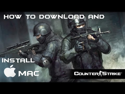 How To Download And Install Classic Counter Strike On Mac