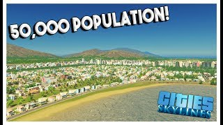 50,000 POPULATION & DOWNTOWN EXPANSION! - Cities: Skylines Green Cities Gameplay - EP 7