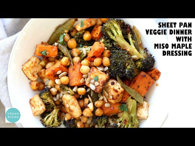 SHEET PAN VEGGIE DINNER WITH MISO MAPLE DRESSING | Vegan Richa Recipes