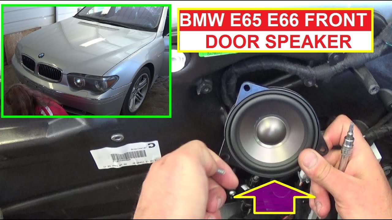 Bmw E65 E66 Front Door Audio Speaker Removal And