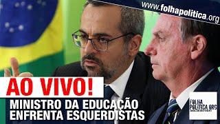 AO VIVO: MINISTRO DA EDUCAÇÃO DE BOLSONARO, WEINTRAUB ENFRENTA ESQUERDISTAS NA CÂMARA