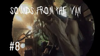 """Sounds From the Van #8 - New Song """"Albion"""""""