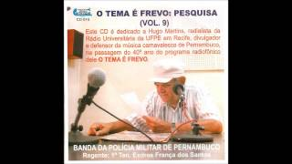 02 Entra na Fila Levino Ferreira O Tema É O Frevo Vol 09