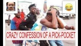 CRAZY CONFESSION OF A PICK-POCKET (FUNNY VIDEOS) – Latest Nigerian Comedy | Comedy Skits