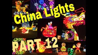 CHINA LIGHTS PART 12, chinese culture, chinese festival, lantern festival, chinalights
