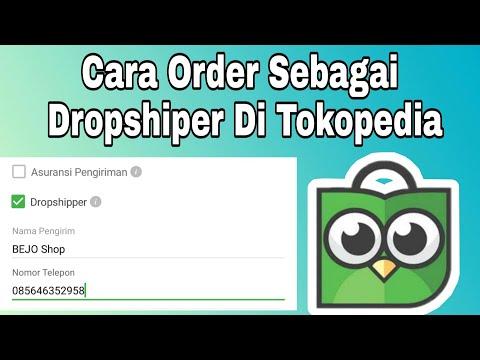 cara-order-sebagai-dropshiper-di-tokopedia-(dropship-tokopedia-part-12)