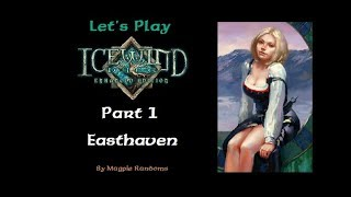 Let's Play Icewind Dale Part 1:  Easthaven