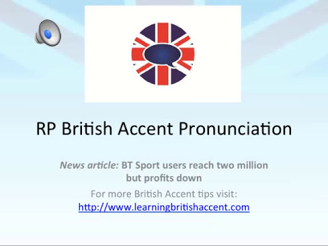 Speak As Clear As A BBC Broadcaster - Practice your British Accent with this News Article