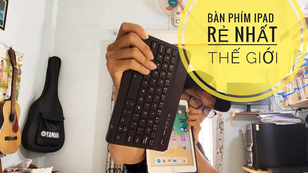 Mua và đánh giá bàn phím rời cho ipad trên Lazada | Rẻ quá có nên mua | keyboard for ipad