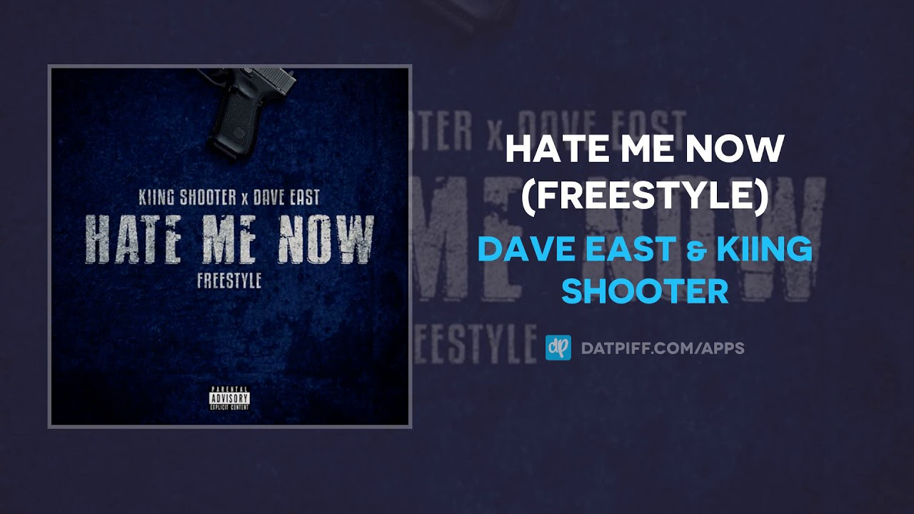 Dave East & Kiing Shooter - Hate Me Now (Freestyle)
