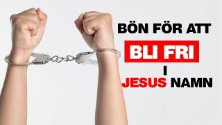 Bön om frihet