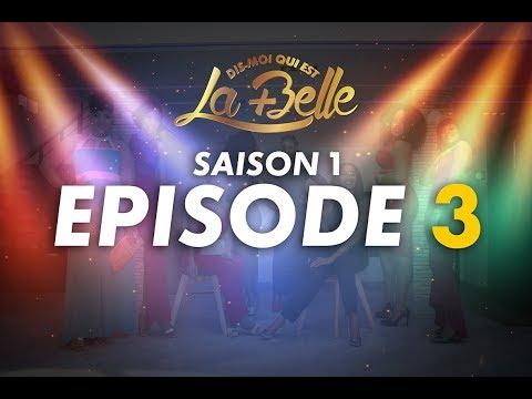Dis-moi qui est la plus belle - S1- Episode 3