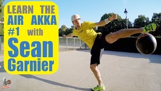 1 air akka tutorial be a champion with san garnier seanfreestyle