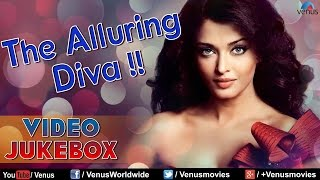 Aishwarya Rai : The Alluring Diva || Hit Songs - Video Jukebox