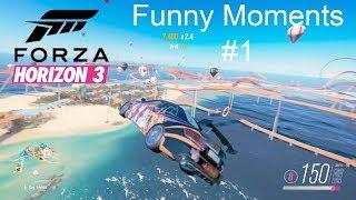 FORZA HORIZON 3 FUNNY MOMENTS #1