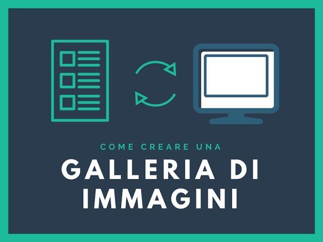 Come creare una galleria di immagini