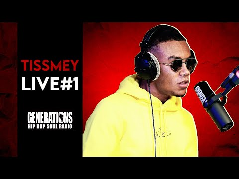 Youtube: Tissmey –«Melo Drill» et«Freestyle inédit» Live Generations