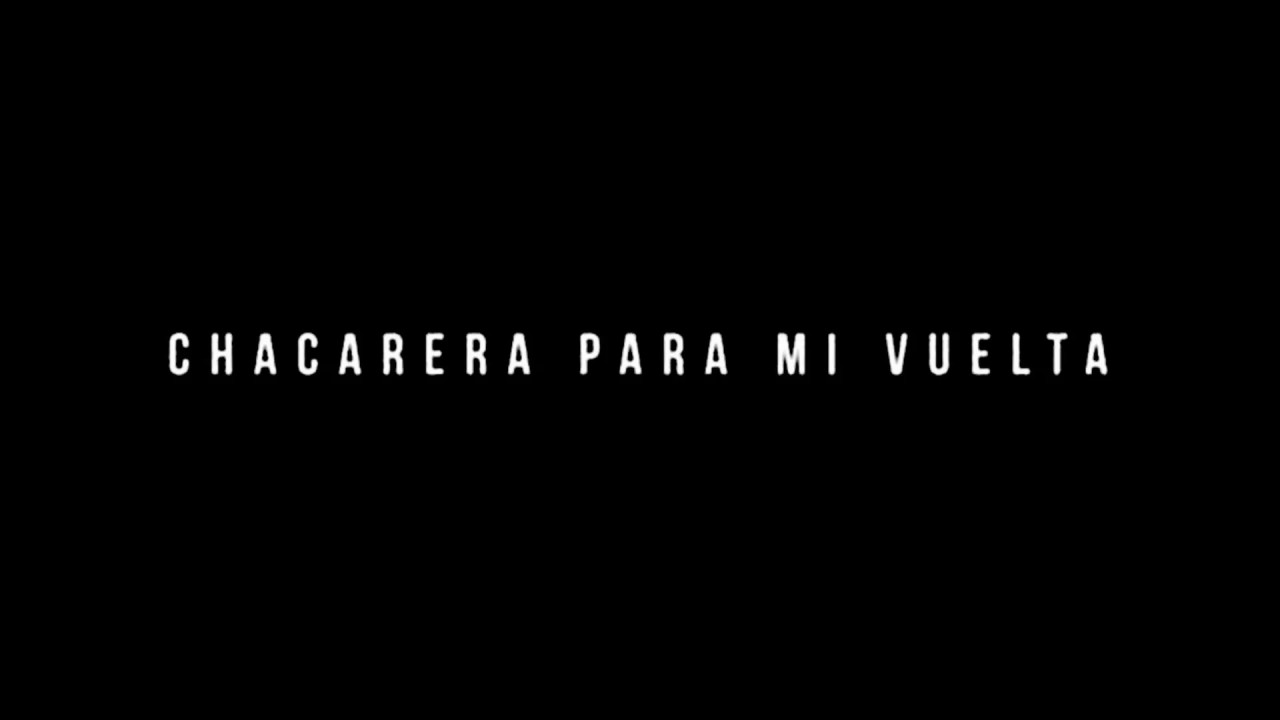 Chacarera para mi vuelta (Karaoke) - YouTube