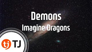 [TJ노래방] Demons - Imagine Dragons  / TJ Karaoke Video