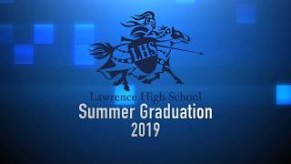 LHS Summer Graduation 2019