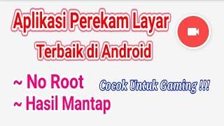 Aplikasi Perekam Layar Terbaik Di Android Screen Recorder Tanpa Root  Cocok Untuk Youtuber Gaming