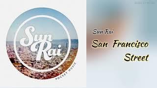 [노래추천] Sun Rai - San Francisco Street (영어자막/번역)