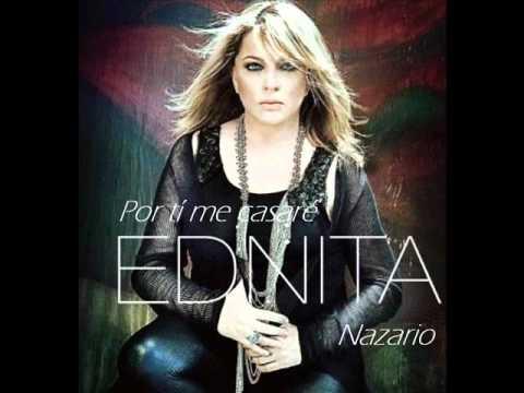 Ednita Nazario - Por ti me casaré