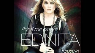 Watch Ednita Nazario Por Ti Me Casare video