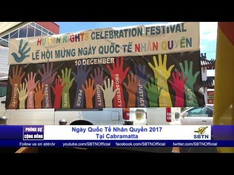 PHÓNG SỰ CỘNG ĐỒNG: Kỷ niệm ngày Quốc Tế Nhân Quyền 2017 tại Cabramatta, Úc Châu