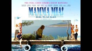 Mamma Mia Here We Go Again -  I've Been Waiting for You