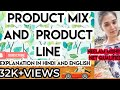 product mix and product line