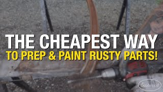 The CHEAPEST WAY to Remove & Stop Rust! Eastwood