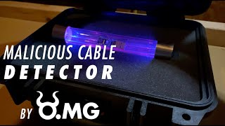 Introducing the Malicious Cable Detector by O.MG