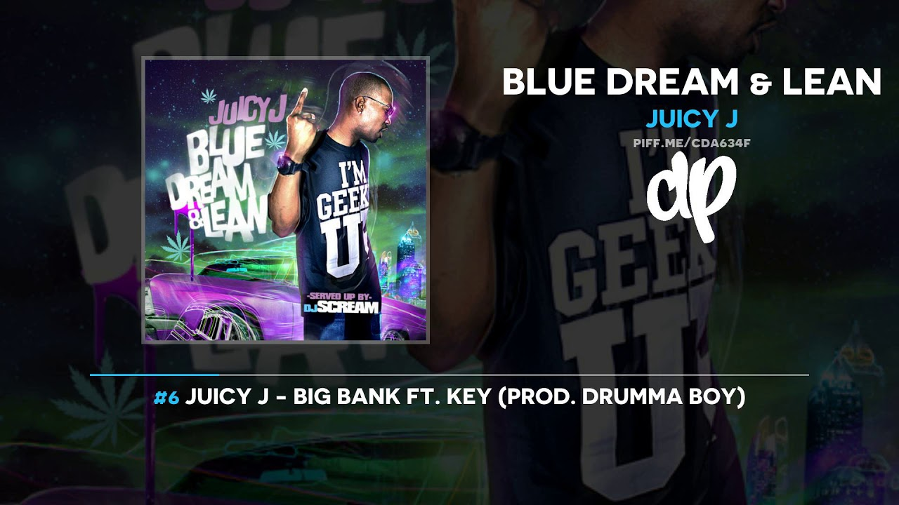 Juicy J - Blue Dream & Lean (FULL MIXTAPE) (DatPiff Classic)
