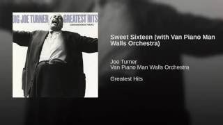 Sweet Sixteen (with Van Piano Man Walls Orchestra)