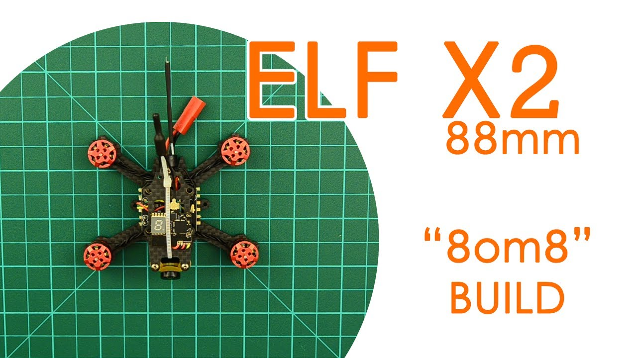 Micro brushless ELF X2 88mm quadcopter build (aka `8om8` build) - BUILD LOG  by muteFPV