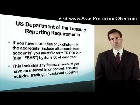 Offshore Trust, Banking, & LLC Reporting Requirements