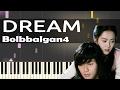 [Hwarang OST] Bolbbalgan4 (볼빨간사춘기) - Dream (드림) - Piano Tutorial (Slow)